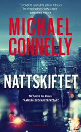 Nattskiftet av Michael Connelly