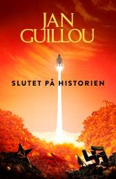 Slutet på historien av Jan Guillou